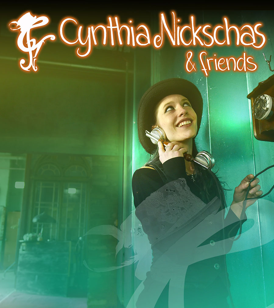 Cynthia Nickschas & Friends